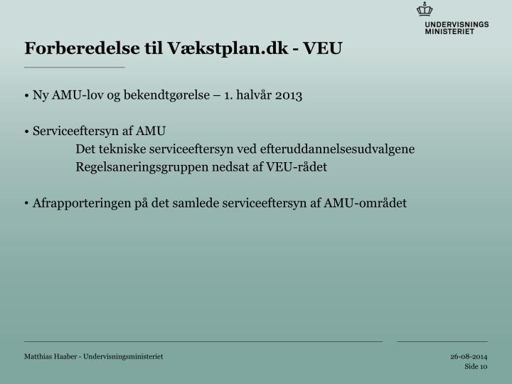 Forberedelse til Vækstplan.dk - VEU