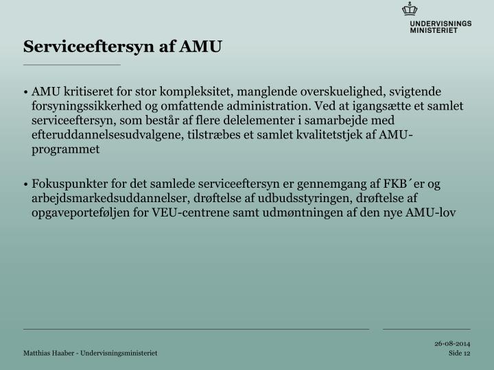 Serviceeftersyn af AMU