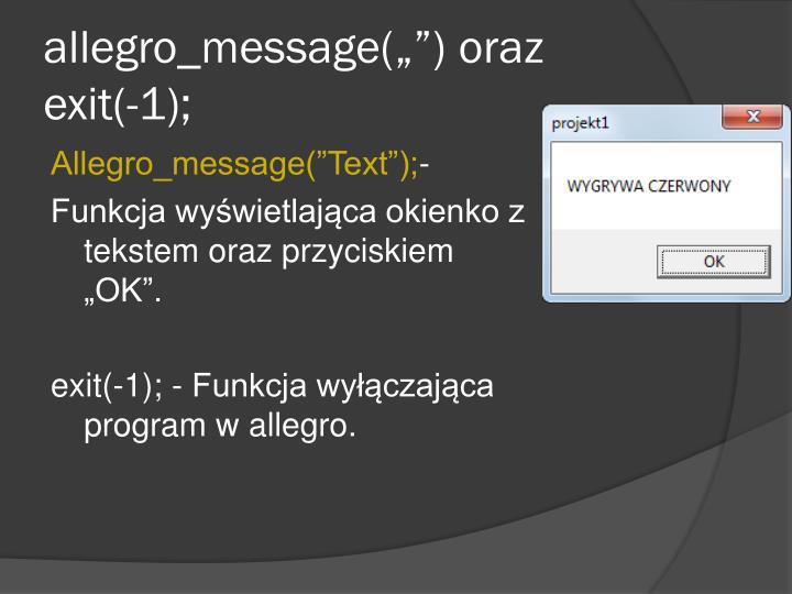 """allegro_message("""""""") oraz"""