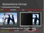 wy wietlanie bitmap
