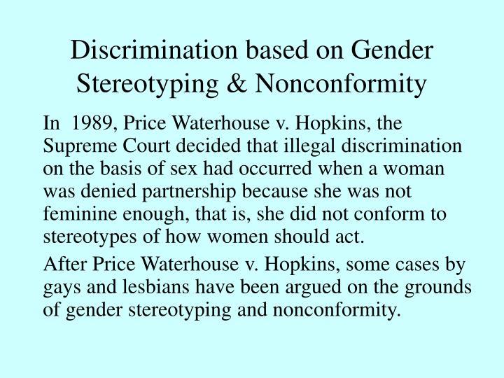 Discrimination based on Gender Stereotyping & Nonconformity