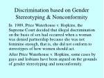 discrimination based on gender stereotyping nonconformity
