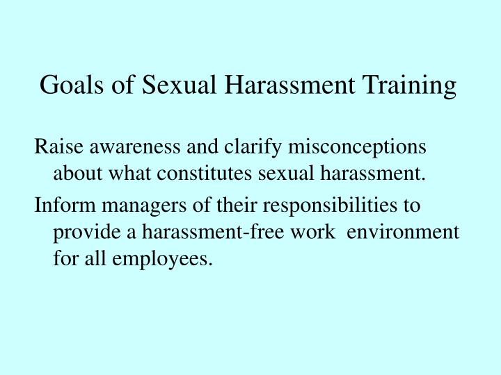 Goals of Sexual Harassment Training