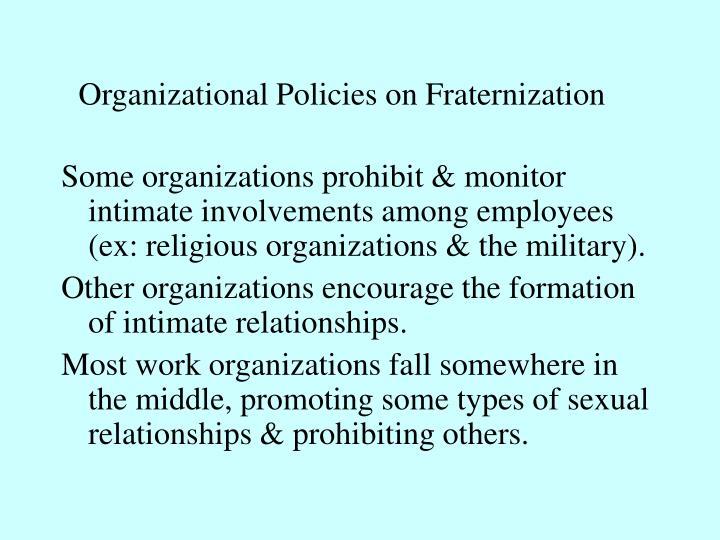 Organizational Policies on Fraternization
