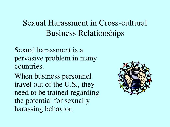 Sexual Harassment in Cross-cultural Business Relationships