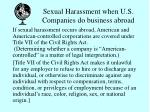 sexual harassment when u s companies do business abroad
