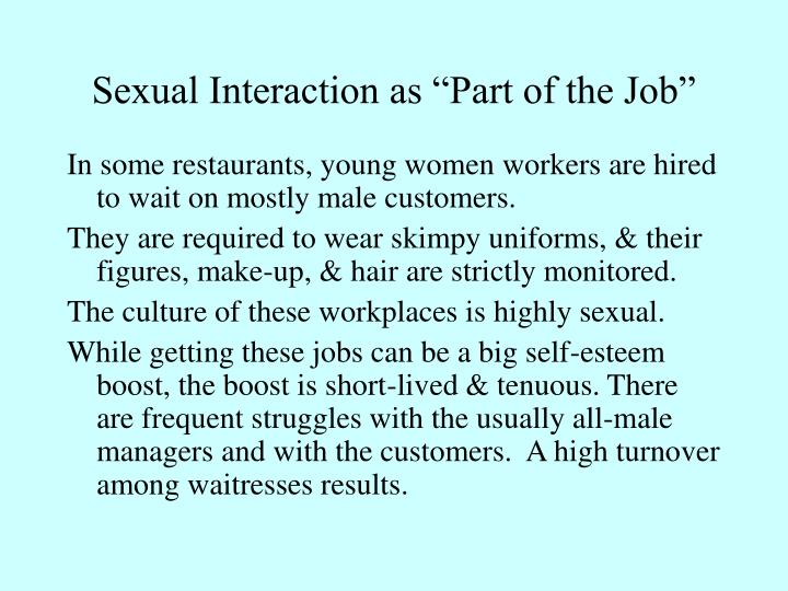 """Sexual Interaction as """"Part of the Job"""""""