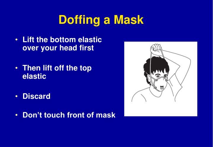 Doffing a Mask