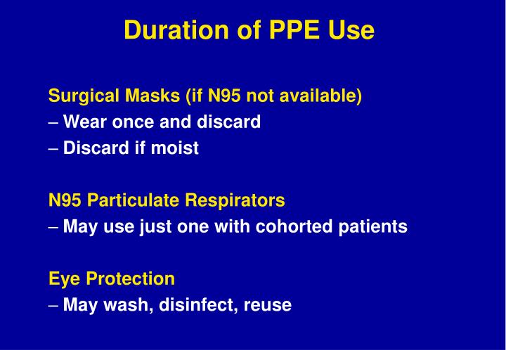 Duration of PPE Use