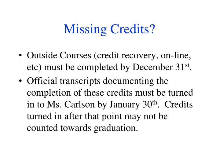 Missing Credits?