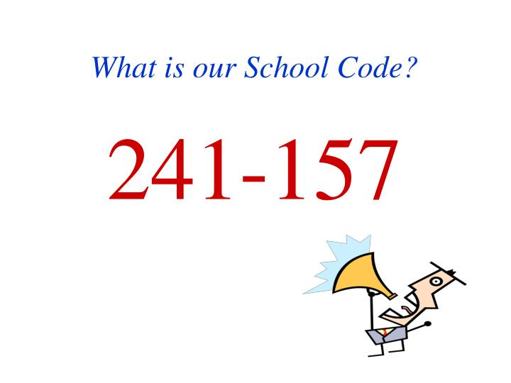 What is our School Code?