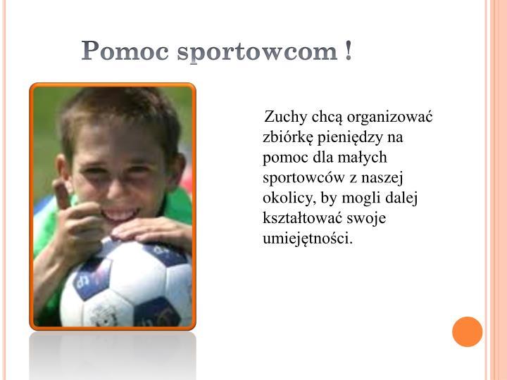 Pomoc sportowcom !