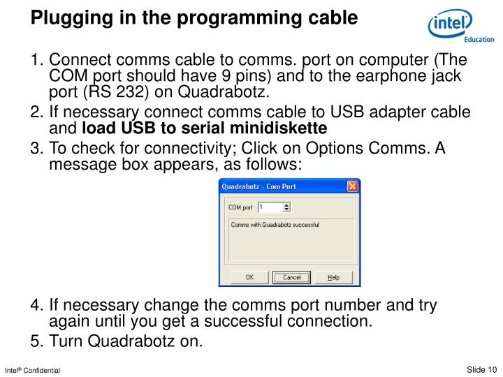 Plugging in the programming cable