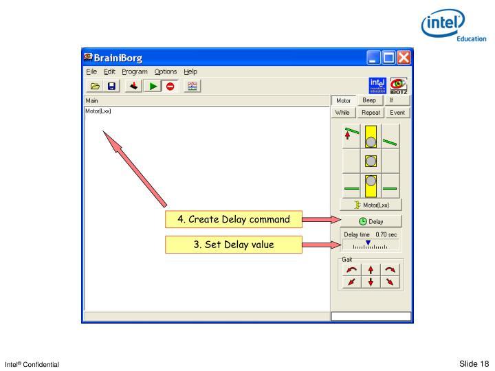 4. Create Delay command