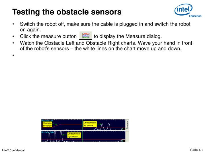 Testing the obstacle sensors