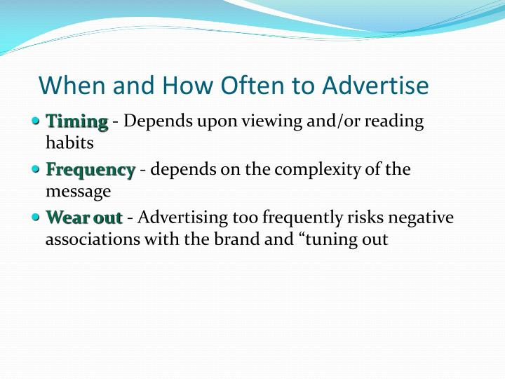 When and How Often to Advertise