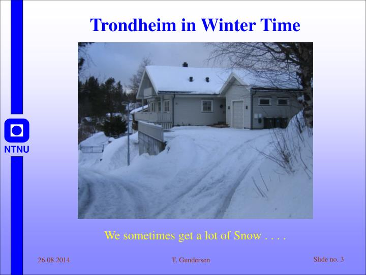 Trondheim in Winter Time