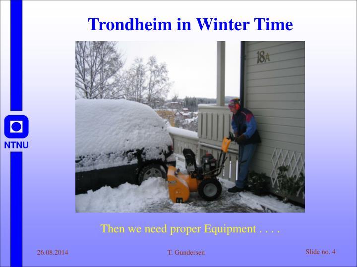 Trondheim in Winter Time