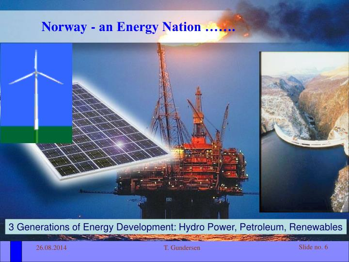 Norway - an Energy Nation …….