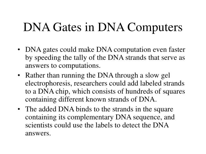 DNA Gates in DNA Computers