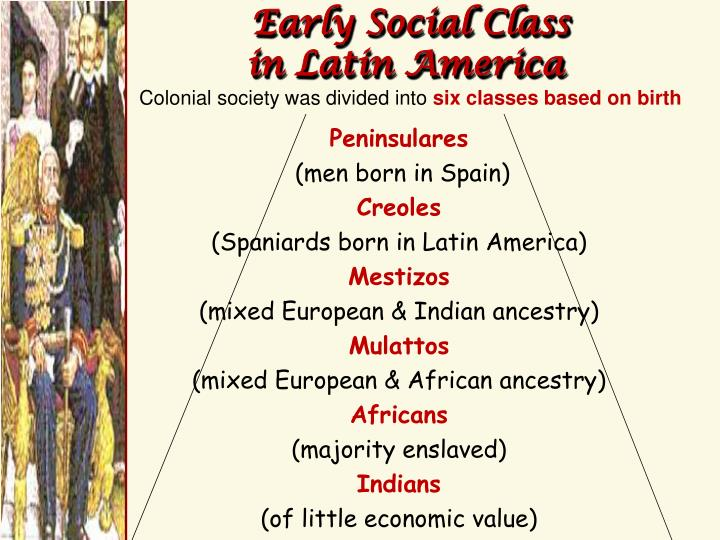 Early social class in latin america