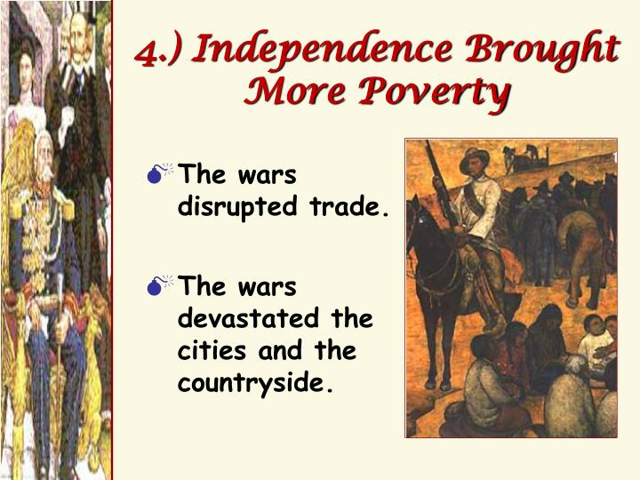 4.) Independence Brought More Poverty