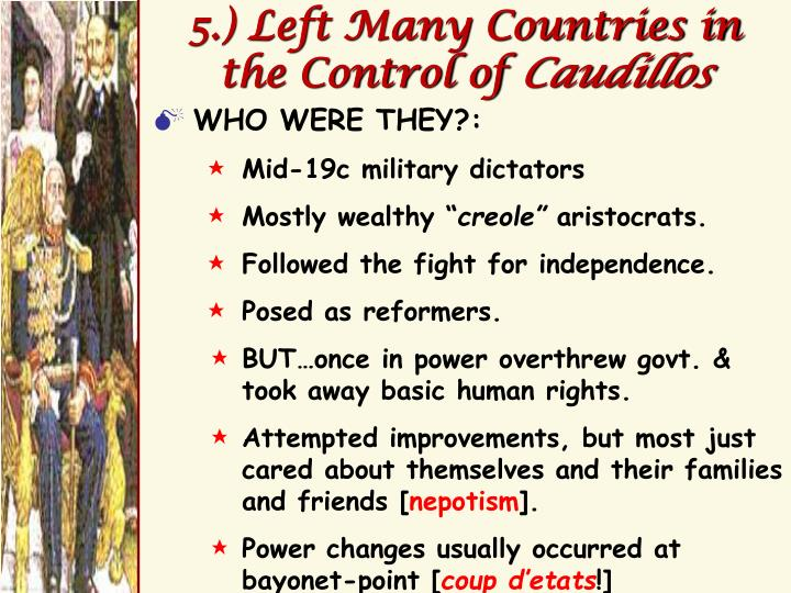 5.) Left Many Countries in the Control of