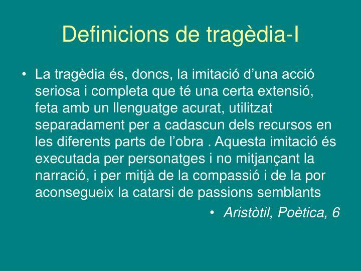 Definicions de tragèdia-I