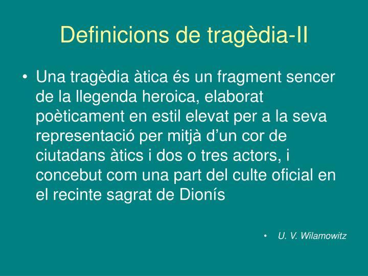Definicions de tragèdia-II