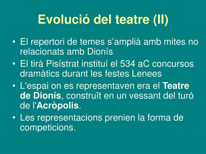 Evolució del teatre (II)