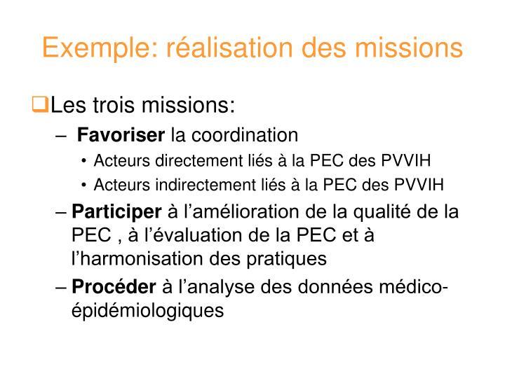 Exemple: réalisation des missions