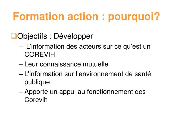 Formation action : pourquoi?