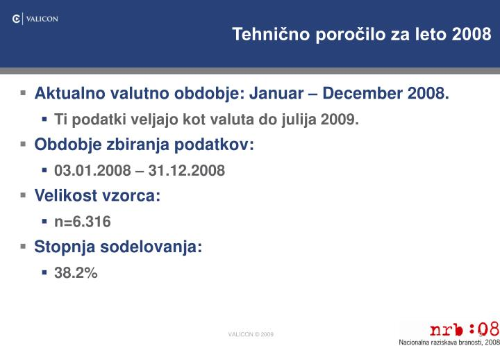 Tehnično poročilo za leto 2008