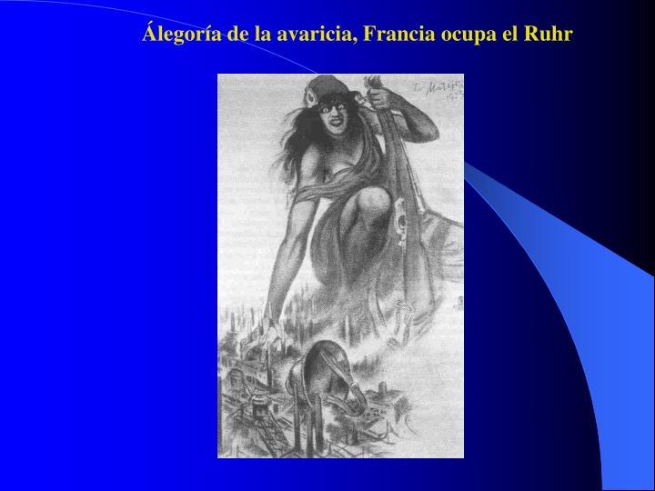 Álegoría de la avaricia, Francia ocupa el Ruhr