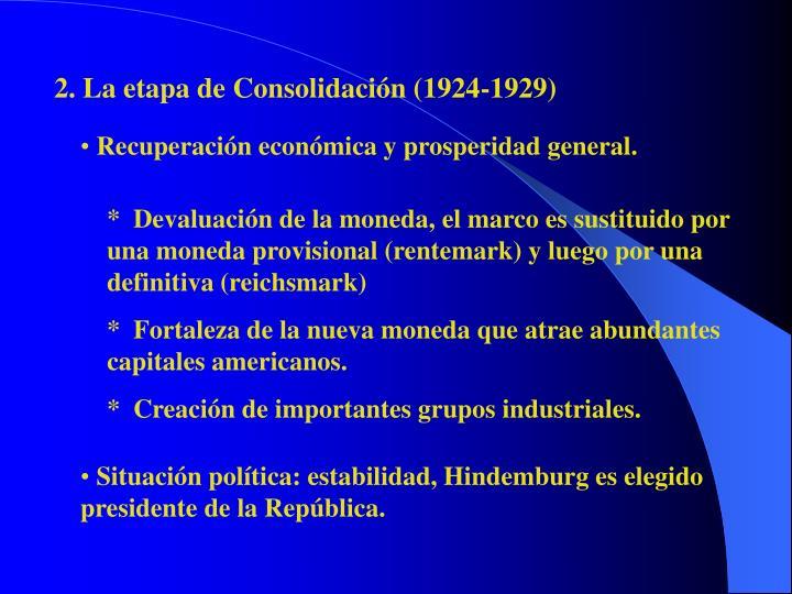 2. La etapa de Consolidación (1924-1929)