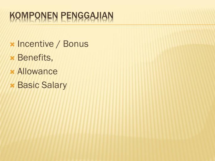 Incentive / Bonus