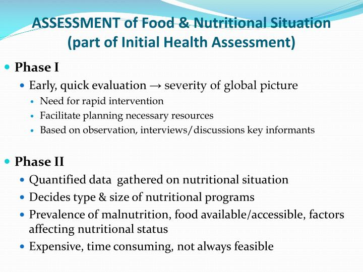 ASSESSMENT of Food & Nutritional Situation