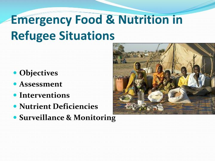 Emergency food nutrition in refugee situations