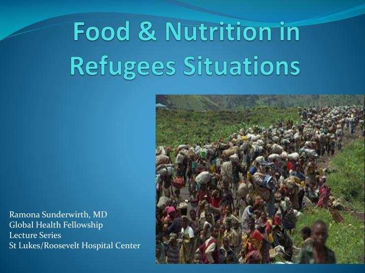 Food nutrition in refugees situations