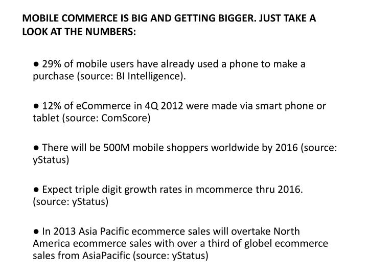 Mobile commerce is big and getting bigger just take a look at the numbers