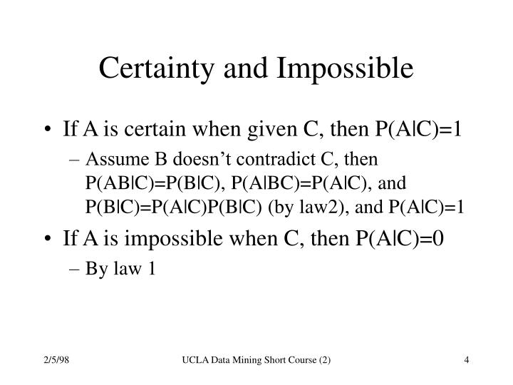 Certainty and Impossible
