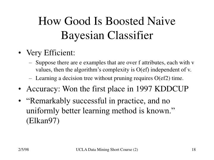 How Good Is Boosted Naive Bayesian Classifier