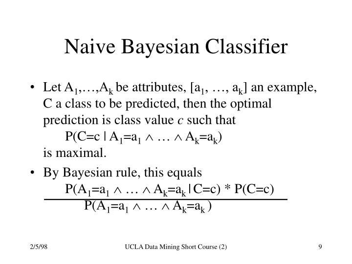Naive Bayesian Classifier
