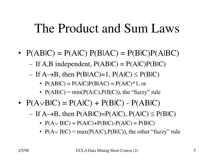 The Product and Sum Laws