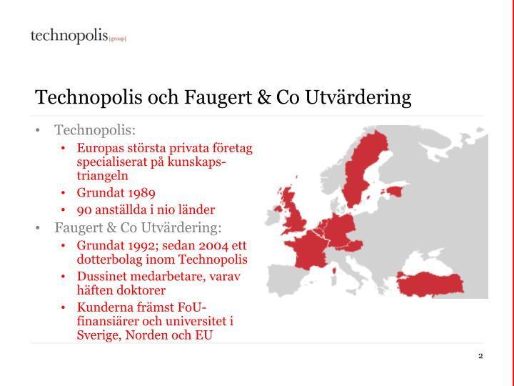 Technopolis och Faugert & Co Utvärdering