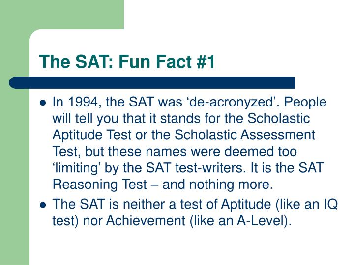 The SAT: Fun Fact #1