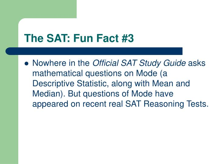 The SAT: Fun Fact #3