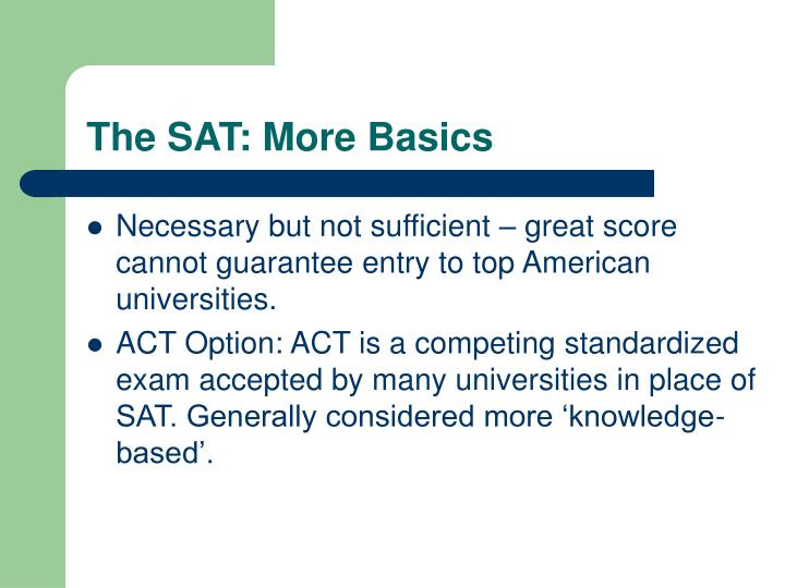 The sat more basics