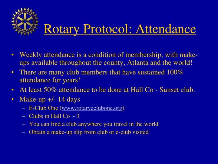 Rotary Protocol: Attendance