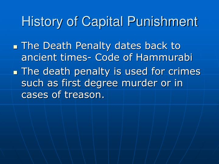 a history of capital punishment Life or deatha private page on the history of capital punishment in canada your friends are reading  the deportation of the acadians 8 o canada 7.